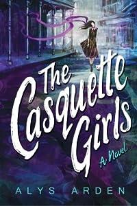 The Casquette Girls (The Casquette Girls, #1)