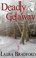 Deadly Getaway (Jenkins & Burns Mystery #2)