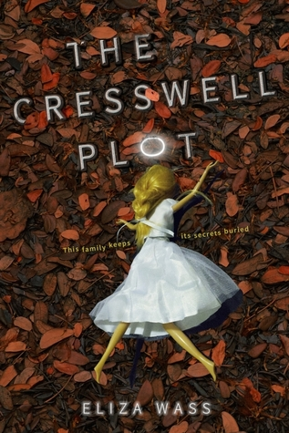 The Cresswell Plot by Eliza Wass