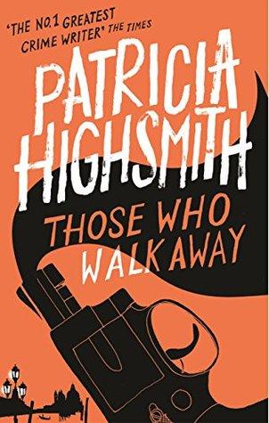 Those Who Walk Away: A Virago Modern Classic (VMC Book 9)