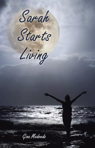Sarah Starts Living