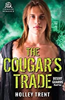The Cougar's Trade (Desert Guards, #2)
