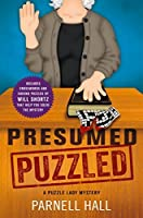 Presumed Puzzled (Puzzle Lady #17)