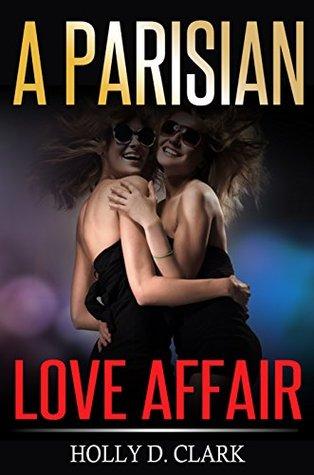 A Parisian Love Affair : a lesbian romance