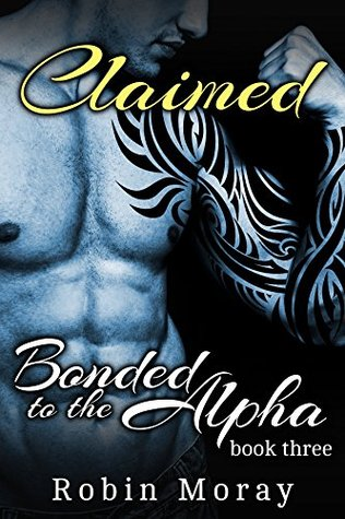 Claimed (Bonded to the Alpha #3)