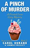 A Pinch of Murder (A Frosted Love Cozy Mystery #2)