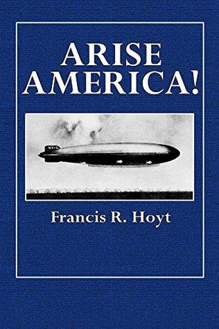 Arise America! (Illustrated)