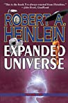 Robert A. Heinlein's Expanded Universe: Volume Two
