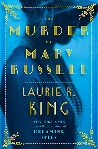 The Murder of Mary Russell (Mary Russell,14) - Laurie R. King