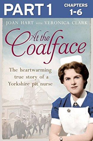 At the Coalface: Part 1 of 3: The memoir of a pit nurse