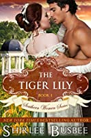 The Tiger Lily (The Southern Women, #1)
