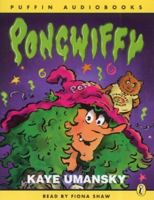Pongwiffy: A Witch of Dirty Habits (book 1)