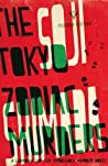 The Tokyo Zodiac ...