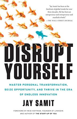Disrupt Yourself by Leonard Mlodinow