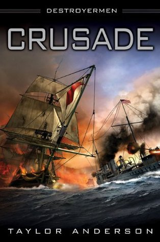 Crusade (Destroyermen #2) by Taylor Anderson
