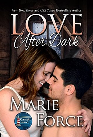 Love After Dark by Marie Force
