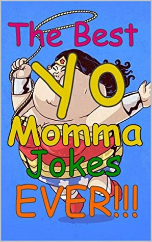 Jokes ugly momma your The Top