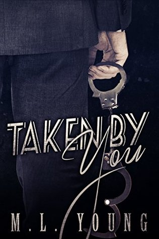 Taken by You (Taken by You Book One)
