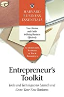 Entrepreneur's Toolkit: Tools and Techniques to Launch and Grow Your New Business (Harvard Business Essentials)
