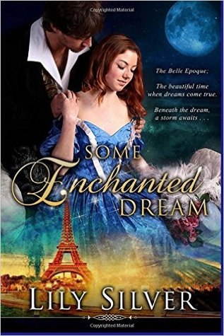 Some Enchanted Dream