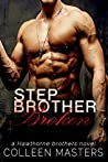 Stepbrother Broken (Hawthorne Brothers #2)