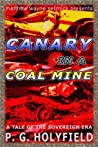 Canary In A Coal Mine (The Sovereign Era)