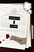 Undeath & Taxes (Fred, the Vampire Accountant, #2)