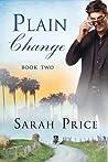 Plain Change (Plain Fame #2)