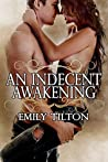 An Indecent Awakening