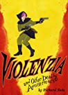 Violenzia and Other Deadly Amusements audiobook review free
