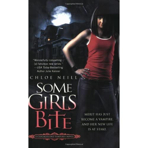 Some Girls Bite (Chicagoland Vampires, #1) by Chloe Neill ...