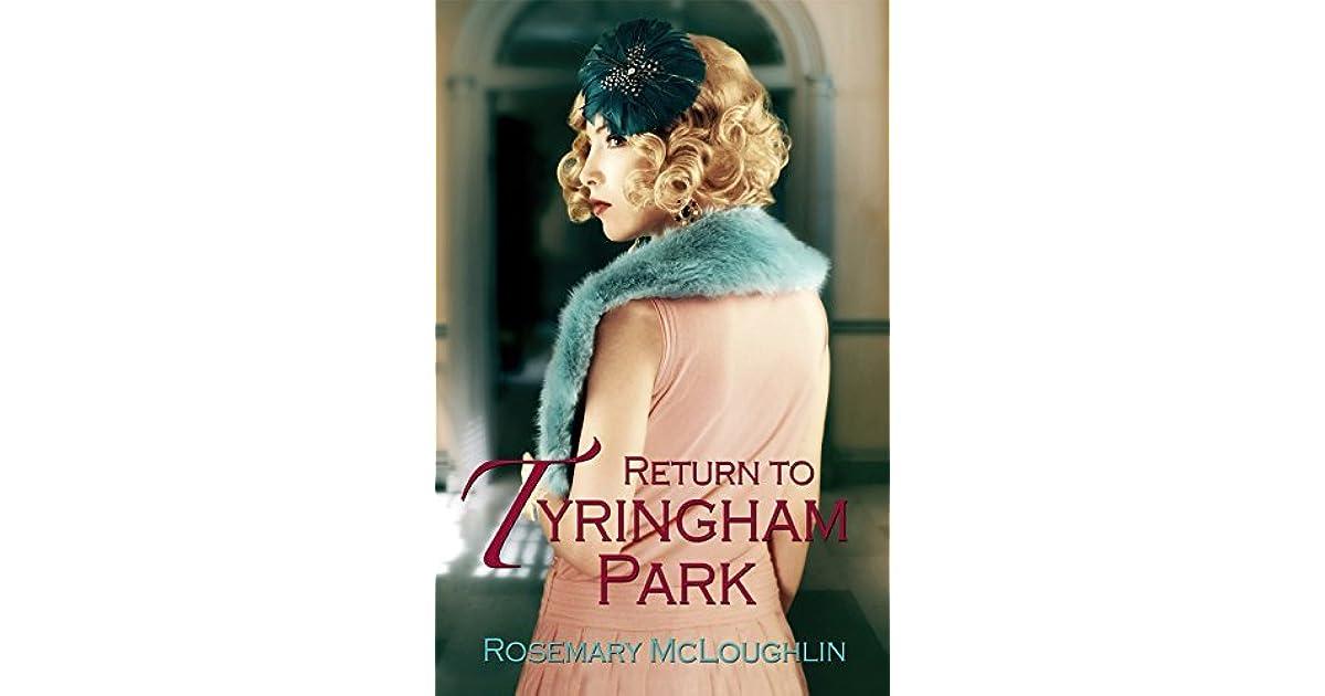 Return To Tyringham Park By Rosemary McLoughlin