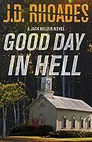Good Day In Hell (Jack Keller)