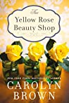 The Yellow Rose Beauty Shop (The Cadillac Series #3)