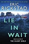 Lie In Wait (Canaan Crime, #1)