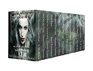 Voracious Vixens: 13 Novels of Sexy Horror and Hot Paranormal Romance