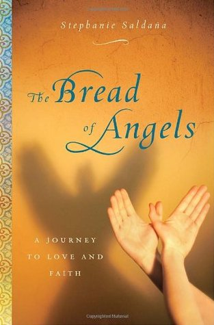 The Bread of Angels: A Memoir of Love and Faith