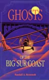 Ghosts of the Big Sur Coast