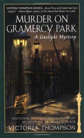 Murder on Gramercy Park (Gaslight Mystery, #3)