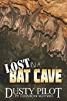 Lost In A Bat Cave (My Costa Rican Nightmares Book 1)