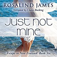 Just Not Mine (Escape to New Zealand, #6)