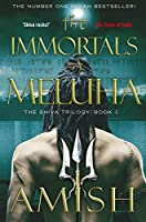 The Immortals of Meluha (The Shiva Trilogy Book 1)