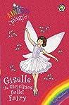 Giselle the Christmas Ballet Fairy (Rainbow Magic Special Edition)