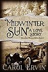Midwinter Sun: A Love Story (Mountain Women #3)