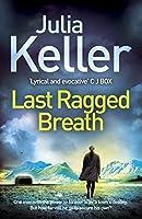 Last Ragged Breath (Bell Elkins, #4)