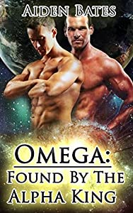 Omega: Found By The Alpha King