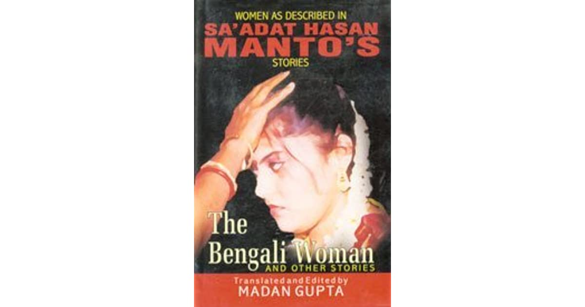 The Bengali Woman and other Stories by Saadat Hasan Manto