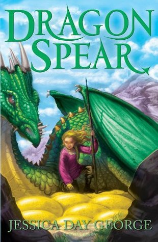 Dragon Spear Dragon Slippers 3 By Jessica Day George