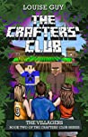 The Villagers (The Crafters' Club, #2)