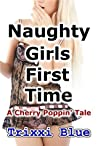 Naughty Girls First Time